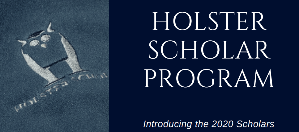 Introducing the 2020 Cohort of Holster Scholars